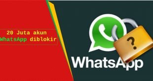 20 juta akun whatssapp diblokir