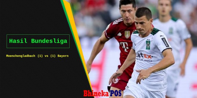 Bayern Munchen Ditahan imbang Borussia Moenchengladbach
